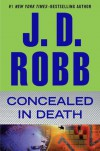 Concealed in Death - J.D. Robb