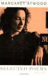 Selected Poems: 1965-1975 - Margaret Atwood