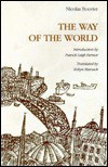 The Way of the World - Nicholas Bouvier, Nicholas Bouvier, Patrick Leigh Fermor, Robyn Marsack