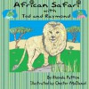 African Safari with Ted and Raymond - Rhonda Patton