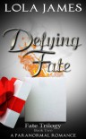Fate's Design - Lola James