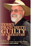 Terry Pratchett: Guilty Of Literature - Andrew M. Butler