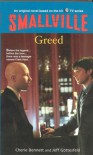 Smallville #8: Greed (Smallville (Little Brown Paperback)) - Cherie Bennett;Jeff Gottesfeld