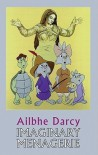 Imaginary Menagerie - Ailbhe Darcy