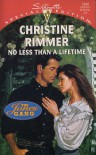 No Less Than a Lifetime - Christine Rimmer