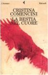 La bestia nel cuore - Cristina Comencini