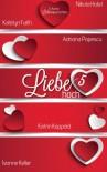 Liebe hoch 5 - 'Adriana Popescu',  'Katrin Koppold',  'Ivonne Keller',  'Katelyn Faith',  'Nikola Hotel'