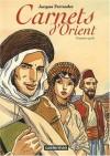 Carnets d'Orient : Premier cycle - Jacques Ferrandez, Jean Daniel