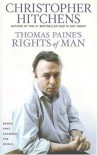 Thomas Paine's Rights of Man: A Biography (Books That Changed the World) - Christopher Hitchens