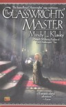 The Glasswrights' Master - Mindy Klasky
