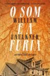 O Som e a Fúria - William Faulkner