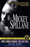 The Mike Hammer Collection, Volume 2: One Lonely Night, The Big Kill, Kiss Me Deadly - Mickey Spillane