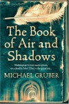 Book Of Air And Shadows - Michael Gruber
