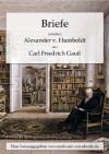 Briefe zwischen Alexander v. Humboldt und Carl Friedrich Gauss - Carl Friedrich Gauss, Alexander von Humboldt