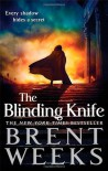 The Blinding Knife - Brent Weeks