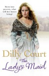 The Lady's Maid - Dilly Court