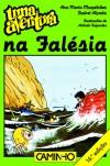 Uma Aventura na Falésia - Ana Maria Magalhães, Isabel Alçada