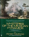 Mysteries of the Mexican Pyramids - Peter Tompkins