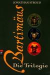 Bartimäus: Die Trilogie (Bartimäus, #1-3) - Jonathan Stroud