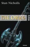 Die Orks - Stan Nicholls