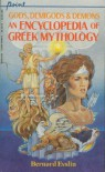 Gods, Demigods and Demons: An Encyclopedia of Greek Mythology - Bernard Evslin