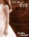 All About Eve - Caitlin McColl