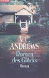Dornen des Glücks (Das Erbe von Foxworth Hall, #3) - Michael Görden, V.C. Andrews