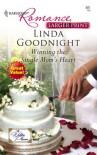 Winning the Single Mom's Heart - Linda Goodnight