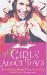 Irish Girls About Town - Maeve Binchy, Marian Keyes, Cathy Kelly, Julie Parsons