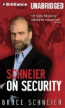 Schneier on Security - Bruce Schneier, Ken Maxon