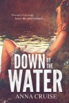 Down By The Water - Anna Cruise