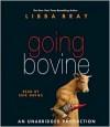 Going Bovine - Libba Bray, Erik Davies