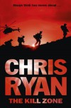 The Kill Zone - 1st Edition/1st Impression - Chris Ryan
