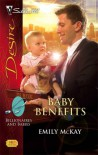 Baby Benefits (Billionaires and Babies #3) - Emily McKay