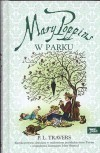 Mary Poppins w parku - Pamela Lyndon Travers