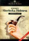 Powrót Sherlocka Holmesa (Sherlock Holmes #6) -  Arthur Conan Doyle