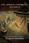 The Sidekick Chronicles Vol II; a Pirates Tale (Gryphon Series) - Stacey Rourke