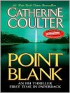 Point Blank (FBI Thriller, #10) - Catherine Coulter