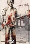 Trailers - Mark Kneece, Julie Collins-Rousseau