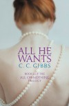 All He Wants - C.C. Gibbs