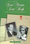 Dear Marian, Dear Hugh: The MacLennan-Engel Correspondence - Hugh MacLennan;Marian Engel