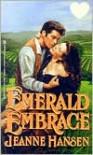Emerald Embrace - Jeanne Hansen