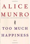 Too Much Happiness: Stories - Alice Munro