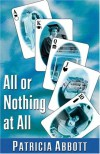 All or Nothing at All - Patricia Abbott