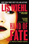 Hand of Fate (Triple Threat Series #2) - 'Lis Wiehl',  'April Henry'