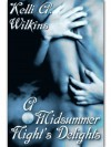 A Midsummer Night's Delight - Kelli A. Wilkins
