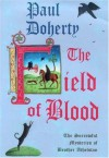 The Field of Blood (The sorrowful mysteries of Brother Athelstan) - P.C. Doherty