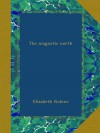 The magnetic north - Elizabeth Robins