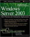 Windows Server 2003: Best Practices for Enterprise Deployments - Danielle Ruest, Nelson Ruest