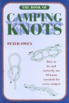 The Book of Camping Knots - Peter Owen